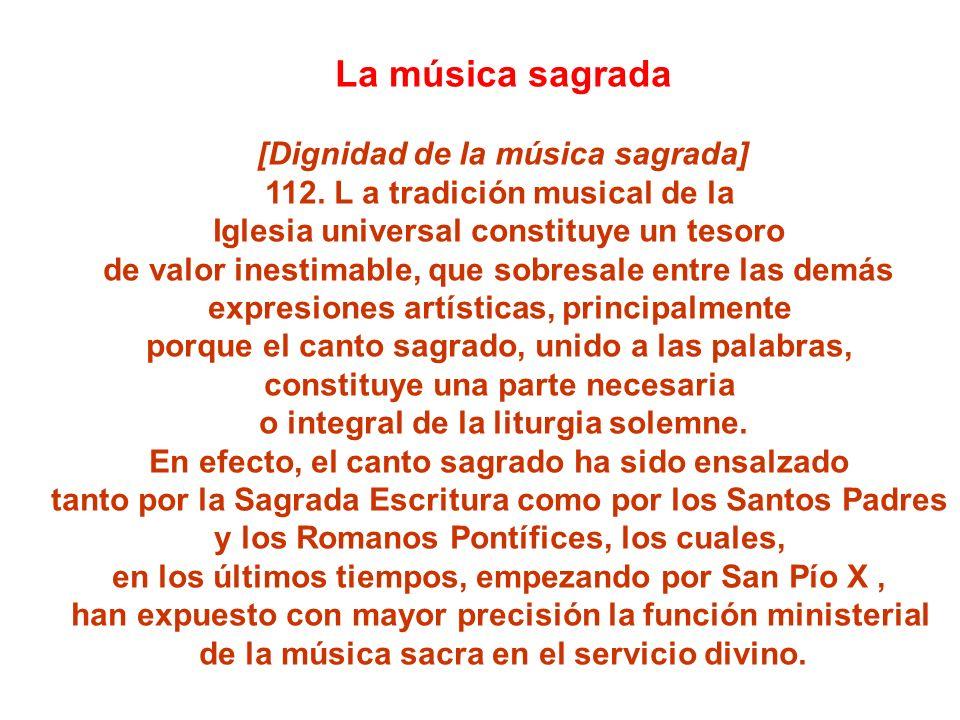 La música sagrada [Dignidad de la música sagrada]